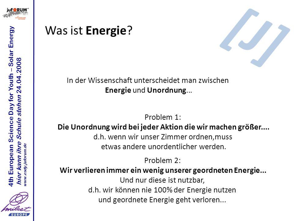 [J] Was ist Energie In der Wissenschaft unterscheidet man zwischen